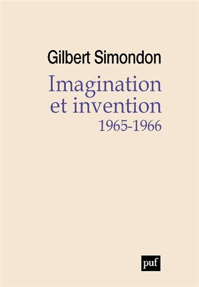 Imagination et invention : 1965-1966