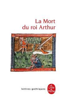 La mort du roi Arthur