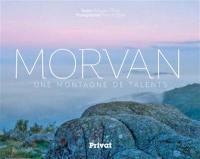 Morvan : une montagne de talents