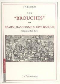 Les brouches en Béarn, Gascogne et Pays basque