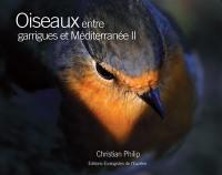 Oiseaux entre garrigues et Méditerranée. Volume 2,