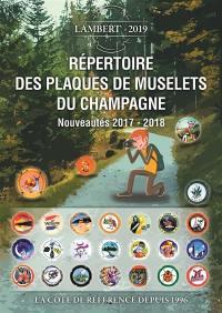Répertoire des plaques de muselets du champagne, Nouveautés 2017-2018