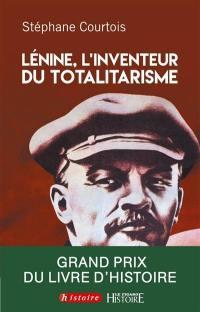 Lénine, l'inventeur du totalitarisme