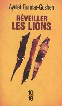 Réveiller les lions
