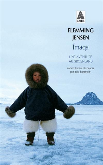 Imaqa : une aventure au Groenland