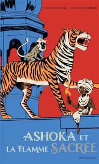 Ashoka et la flamme sacrée