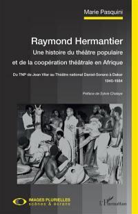 Raymond Hermantier