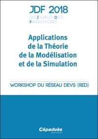 Applications de la théorie de la modélisation et de la simulation
