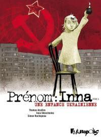 Une enfance ukrainienne. Volume 1, Prénom : Inna