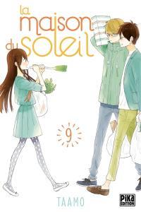 La maison du soleil. Volume 9,