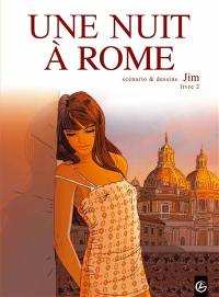 Une nuit à Rome. Volume 2,