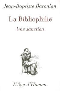 La bibliophilie