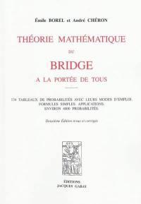 Théorie mathématique du bridge à la portée de tous