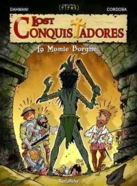 Lost conquistadores. Volume 2, La momie borgne