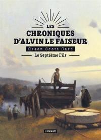 Les chroniques d'Alvin le Faiseur. Volume 1, Le septième fils