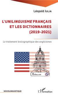 L'unilinguisme français et les dictionnaires (2019-2021)