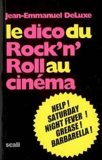 Le dico du rock'n roll au cinéma