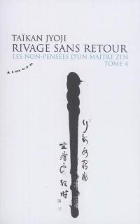 Rivage sans retour. Volume 4,