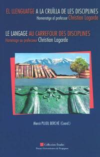 El llenguatge a la cruïlla de les disciplines