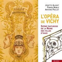 L'opéra de Vichy