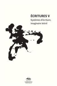 Ecritures V