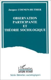 Observation participante et théorie sociologique