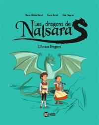 Les dragons de Nalsara. Volume 1, L'île aux dragons