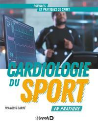 Cardiologie du sport en pratique