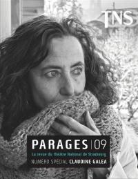 Parages : la revue du Théâtre national de Strasbourg. n° 9, Numéro spécial Claudine Galea