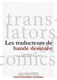 Les traducteurs de bande dessinée = Translators of comics