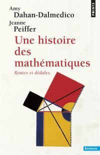 Une Histoire des mathématiques