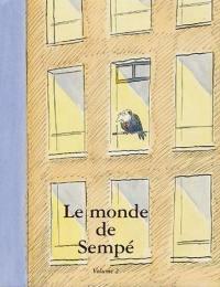 Le monde de Sempé. Volume 2,