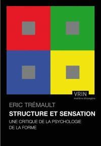 Structure et sensation