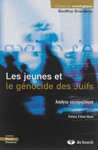 Les jeunes et le génocide des Juifs