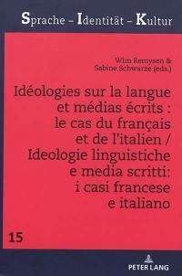 Idéologies sur la langue et médias écrits