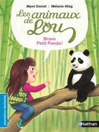 Les animaux de Lou, Bravo, petit panda
