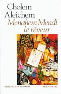 Menahem-Mendl le rêveur