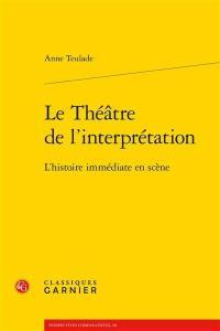 Le théâtre de l'interprétation