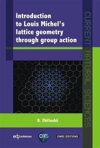 Introduction to Louis Michel's lattice geometry through group action