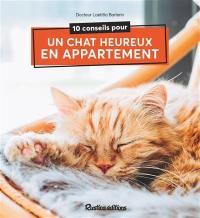 10 conseils pour un chat heureux en appartement