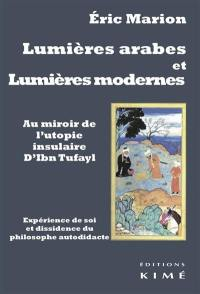 Lumières arabes et Lumières modernes