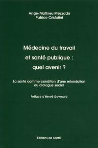 Médecine du travail et santé publique