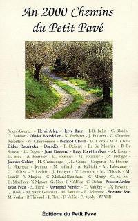 An 2000, chemins du Petit pavé