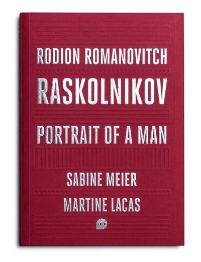 Rodion Romanovitch Raskolnikov