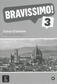 Bravissimo ! 3, B1 : corso d'italiano : prove di verifica