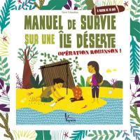 Manuel de survie sur une île déserte