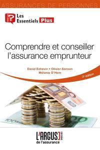 Comprendre et conseiller l'assurance emprunteur