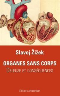 Organes sans corps