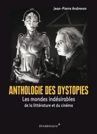Anthologie des dystopies