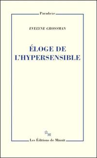 Eloge de l'hypersensible